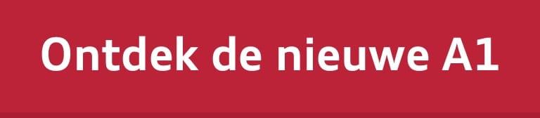 ONTDEK DE NIEUWE A1