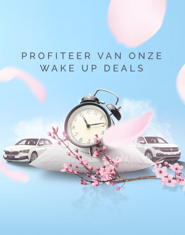PROFITEER VAN ONZE WAKE UP DEALS